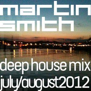 Martin Smith July-Aug12 Deep House Mix
