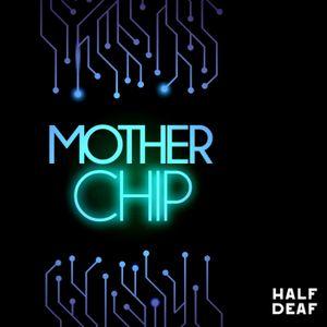 MotherChip #201 - Cheio de bolas
