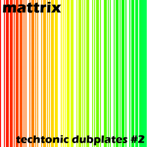 Techtonic Dubplates #2
