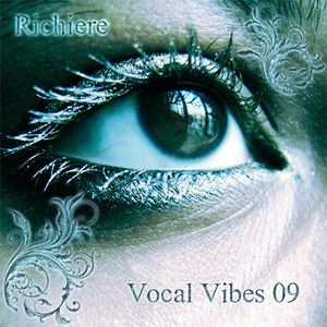 Richiere - Vocal Vibes 09 (Vocal Trance Mix)