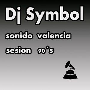 dj symbol - sesion 90  el mas puro sonido de valencia