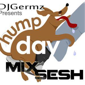 DJGermz HumpDay Sesh