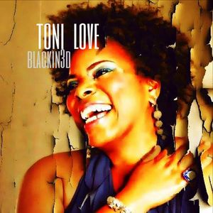 The Wayne Boucaud Radio Show,Blackin3D,Presents - Introducing Spoken Word artist Toni Love...