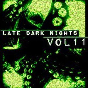 Late. Dark. Nights. Vol.11