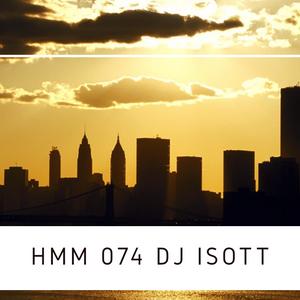 DJ I.S.O.T.T.  HMM Episode 074