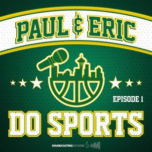 Paul & Eric Do Sports 43 - Dennis Eckersly