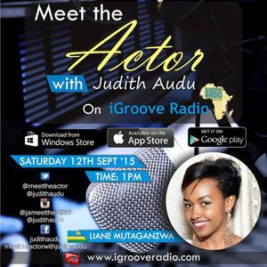 Meet The Actor with Judith Audu ft Liane Mutaganzwa