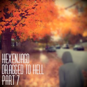 Hexenjagd - Dragged to Hell Part 7