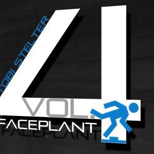 Tobi Stelter - Faceplant vol. 4