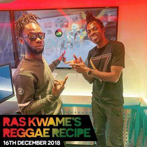 Reggae Recipe - 16/12/18 (Reggae / Dancehall / Bass / Bashment / Afrobeats)