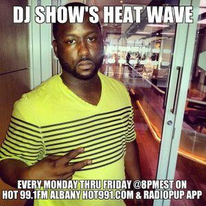 DJ ShOw's Heat Wave on Hot 99.1fm (7/10/14 - 830pm Set) #TapeDeckThursday Edition