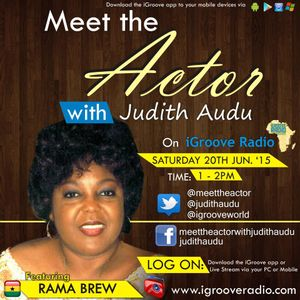 Meet The Actor with Judith Audu Guest Rama Brew