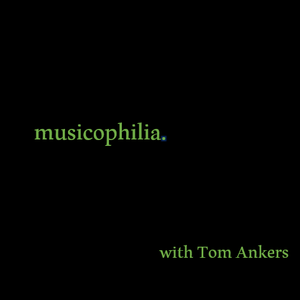 Musicophilia with Tom Ankers // Piotr Guest Mix