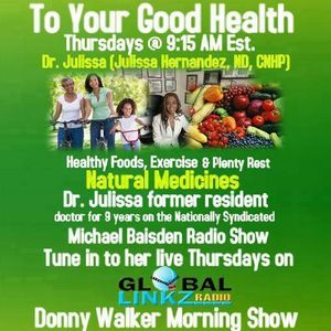 Dr. Julissa To Your Good Health Thursdays on The Donny Walker Morning Show