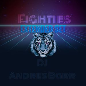 80s Extended Set (DJ Andres Barr)