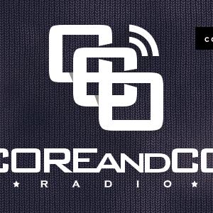 COREandCO radio S04E03