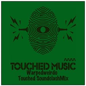 Touched soundclashmix
