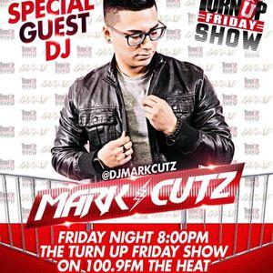 TurnUpFridayShow; Guest Mix - @djmarkcutz
