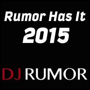 Rumor Has It 2015