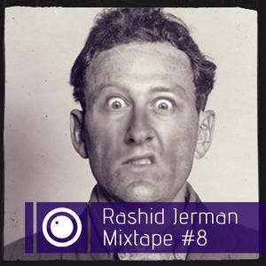 Rashid Jerman - Mixtape #8