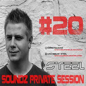 Steel - Soundz Private Session #20