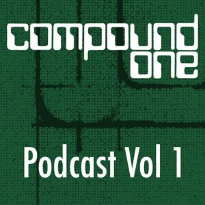 Compound One Podcast Vol 1