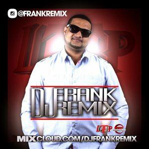 DJ Frank Remix-Bachata Mix #10 (2015) (LTP)
