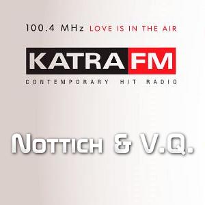 Nottich /Taffo Velikoff/ & V.Q. @ KatraFM Radio (04 March 2014)
