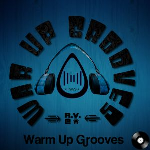 Warm Up Grooves - 2013-06-08