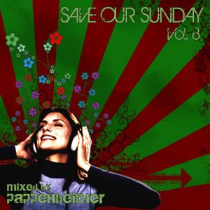 Pappenheimer - S.O.S. - Save Our Sunday – Volume 8 – Mixed By Pappenheimer (Music For Afterhour)