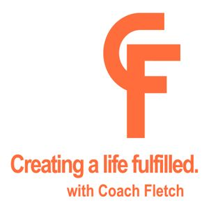 Creating a Life Fulfilled Episode 2. Set yourself up for success.