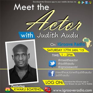 Interview with  KWAKU BOATENG On Meet the Actor with Judith Audu