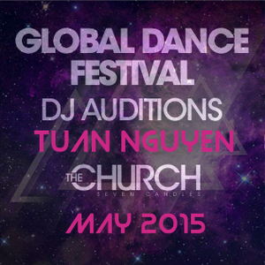 Global Dance Festival DJ Auditions 2015