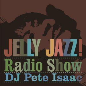 Jelly Jazz Radio Show 27th April
