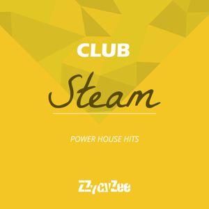 Club Steam - Progressive House Hits Mix 2012