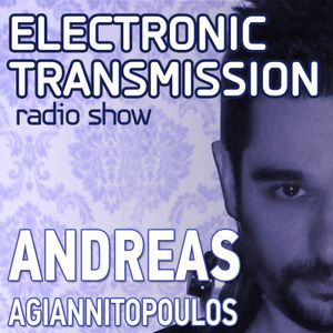 Andreas Agiannitopoulos (Electronic Transmission) Radio Show_58