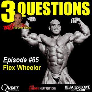 Episode 65: IFBB Legend Flex Wheeler