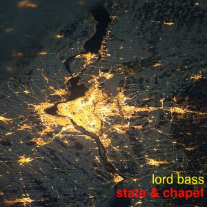 Lord Bass - State & Chapel mix (Sept 2012)