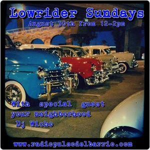 Lowrider sundays w/ Moniloca 8/30/15