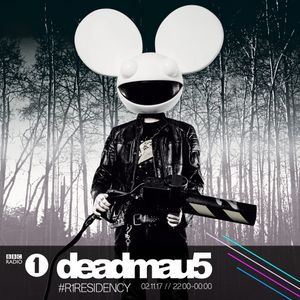 deadmau5 - BBC Radio 1 Residency, November (2017-11-02)