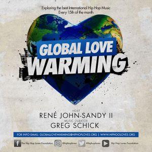 Global Love Warming Episode #8-Sacr3d Interview
