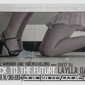 Laylla Dane - Back To The Future 009 Guest Mix @ Vibes Radio 01 August 2011