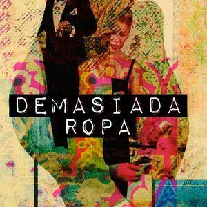 Demasiada Ropa 12 - 07 - 2016 en Radio LaBici