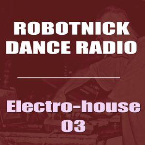 Robotnick Dance Radio - ElectroHouse 3