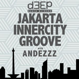 Eps.054 : Jakarta Innercity Groove with Andezzz