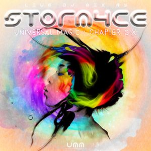STORM4CE ॐ UNIVERSAL MAGIC (Chapter 6) *  Feb/March 2018 * Psytrance Mix