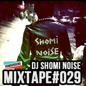 [#029] Mash It! by DJ Shomi Noise