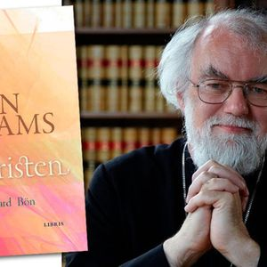 "Del 7: ""Vara kristen"" av Rowan Williams"