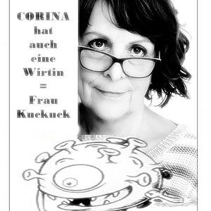 CORINA hat auch eine Wirtin - Frau Kuckuck Feinsinnige Pandemie Weitsicht