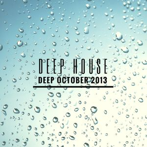 Deep October 2013